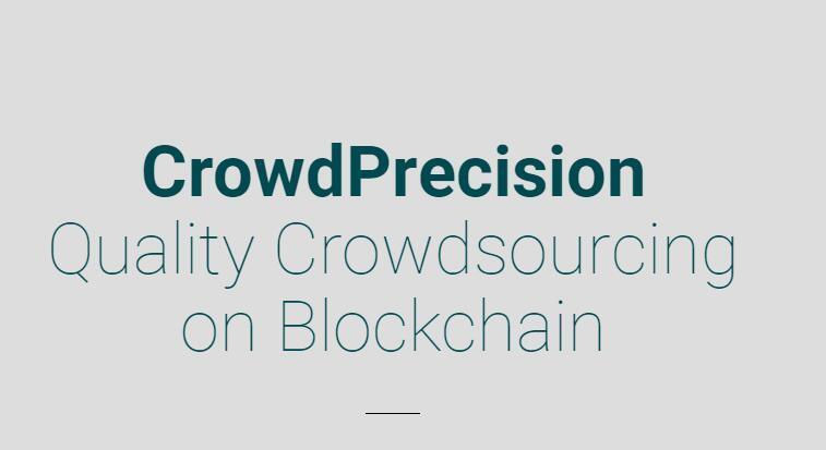 CrowdPrecision(CPT)以区块链为后盾的优质众包服务
